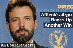 Affleck's Argo Racks Up Another Win