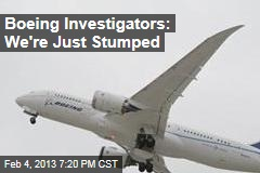 Boeing Investigators: We're Just Stumped