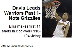 Davis Leads Warriors Past 1-Note Grizzlies