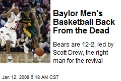 Baylor Men's Basketball Back From the Dead