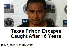 Texas Prison Escapee Caught After 16 Years