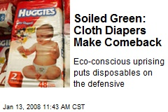 Soiled Green: Cloth Diapers Make Comeback
