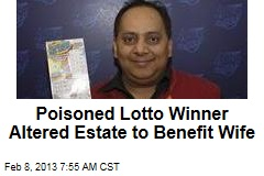 Wife Due Most of Poisoned Lotto Winner's Estate: Lawyer