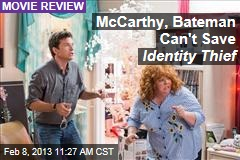 McCarthy, Bateman Can't Save Identity Thief