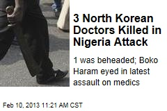 3 North Korean Doctors Killed in Nigeria Attack