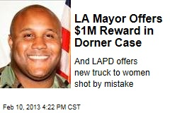 LA Mayor Offers $1M Reward in Dorner Case