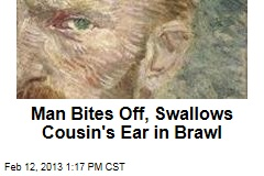 Man Bites Off, Swallows Cousin's Ear in Brawl