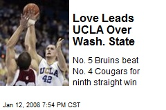 Love Leads UCLA Over Wash. State