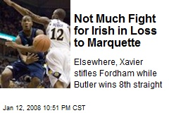 Not Much Fight for Irish in Loss to Marquette