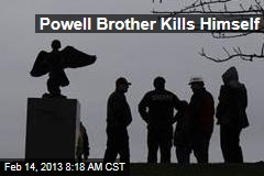 Powell Brother Kills Himself