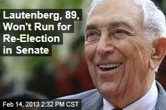 Lautenberg, 89, Won't Run for Re-Election in Senate