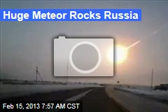 Huge Meteor Rocks Russia