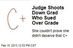 Judge Shoots Down Grad Who Sued Over Grade