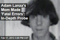Adam Lanza's Mom Struggled to Make the Right Choices