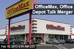 OfficeMax, Office Depot Talk Merger