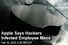 Apple Says Hackers Infected Employee Macs