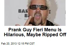 Prank Guy Fieri Menu Is Hilarious, Maybe Ripped Off