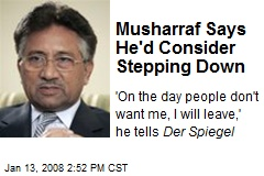 Musharraf Says He'd Consider Stepping Down