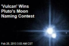'Vulcan' Wins Pluto Moon Name Contest