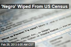 'Negro' Wiped From US Census