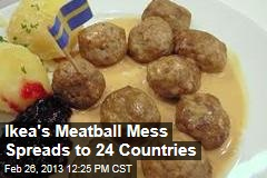 Ikea's Meatball Mess Spreads to 24 Countries