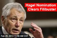 Hagel Nomination Clears Filibuster