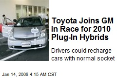 Toyota Joins GM in Race for 2010 Plug-In Hybrids
