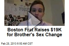 Boston Frat Raises $19K for Brother's Sex Change