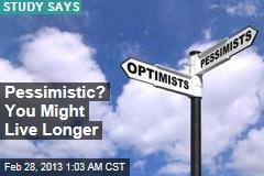 Pessimistic? You Might Live Longer