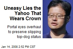 Uneasy Lies the Yahoo That Wears Crown
