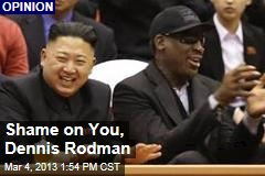 Shame on You, Dennis Rodman
