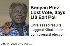 Kenyan Prez Lost Vote, Says US Exit Poll