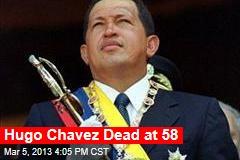 Hugo Chavez Dead