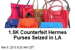 1.5K Counterfeit Hermes Purses Seized in LA