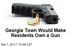 Georgia Town Would Make Residents Own a Gun