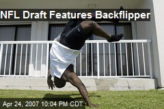 NFL Draft Features Backflipper