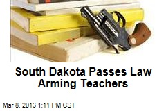 South Dakota Passes Law Arming Teachers