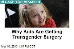 Inside the World of Child Transgender Surgery