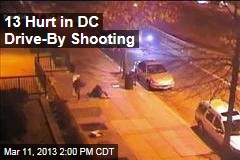 13 Hurt in DC Drive-By