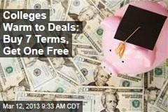 Colleges Warm to Deals: Buy 7 Terms, Get One Free