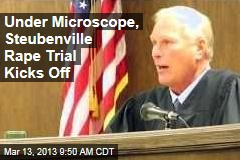 Under Microscope, Steubenville Rape Trial Kicks Off