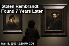 Stolen Rembrandt Found 7 Years Later