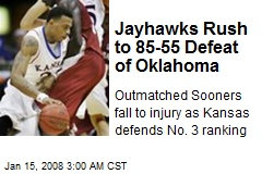 Jayhawks Rush to 85-55 Defeat of Oklahoma