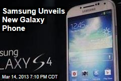 Samsung Unveils New Galaxy Phone