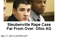 Ohio AG to Probe More Charges in Steubenville Rape Case