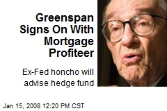 Greenspan Signs On With Mortgage Profiteer