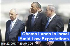 Obama Lands in Israel Amid Low Expectations