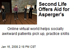 Second Life Offers Aid for Asperger's
