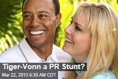 Tiger-Vonn a PR Stunt?
