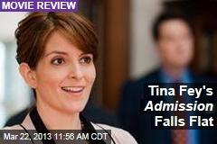 Tina Fey's Admission Falls Flat